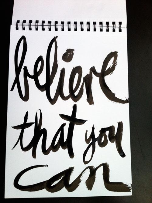 Believethatyoucan