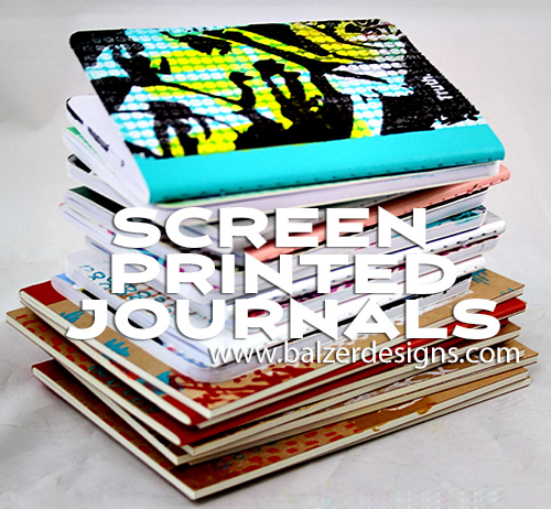 from the Balzer Designs Blog: Screen Printed Journals
