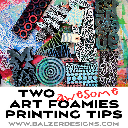 from the Balzer Designs Blog: Video: Two Art Foamies Printing Tips