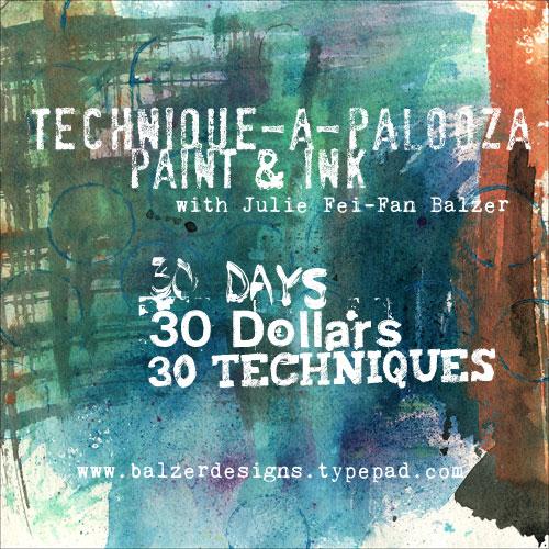 Technique-a-Palooza: Paint & Ink